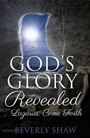 God's Glory Revealed  -     By: Beverly Shaw