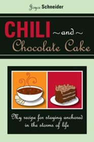 Chili and Chocolate Cake  -     By: Joyce Schneider