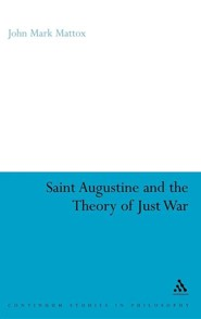 St. Augustine and the Theory of Just War