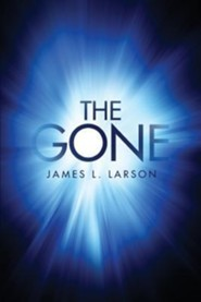 The Gone  -     By: James L. Larson