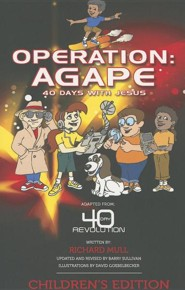 Operation Agape: 40 Days with Jesus  -     By: Richard Mull