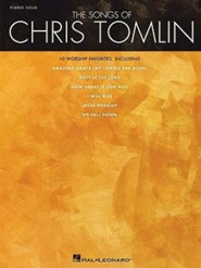 The Songs of Chris Tomlin (Piano Solo)