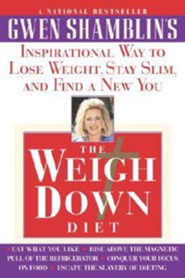 Weigh Down Diet  -     By: Gwen Shamblin