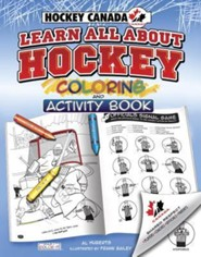 Learn All about Hockey Coloring and Activity Book  -     By: Al Huberts     Illustrated By: Frank Bailey