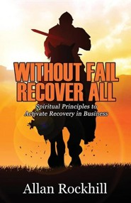 Without Fail, Recover All  -     Edited By: Andrea Long     By: Allan Rockhill