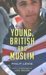 Young, British and Muslim  -     By: Philip Lewis, Jon Snow