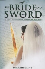 The Bride and the Sword  -     By: Scharlotte Celestine