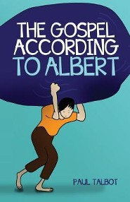 The Gospel According to Albert  -     By: Paul Talbot