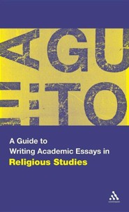 A Guide to Writing Academic Essays in Religious Studies  -     By: Scott Brown
