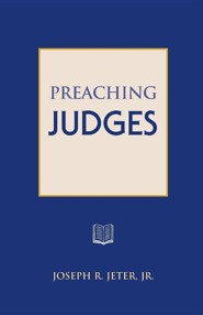 Preaching Judges  -     By: Joseph R. Jeter
