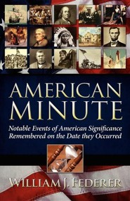 American Minute   -     By: William J. Federer