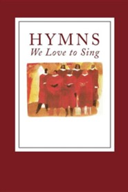 Hymns We Love to Sing  -