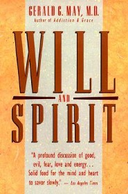 Will and Spirit  -     By: Gerald G. May