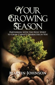 Your Growing Season  -     By: Martin Johnson