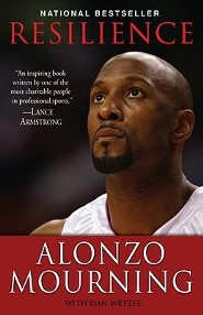 Resilience  -     By: Alonzo Mourning, Dan Wetzel