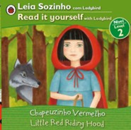 Little Red Riding Hood, Bilingual: Fairy Tales, Level 2 Portuguese