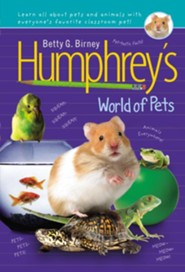 Humphrey's World of Pets  -     By: Betty G. Birney