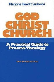 God Christ Church: A Practical Guide to Process Theology  -     By: Marjorie Hewitt Suchocki