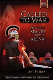 Called to War: Out of the Stands...Into the Arena  -     Edited By: Steve P. Abarta     By: Art Hobba