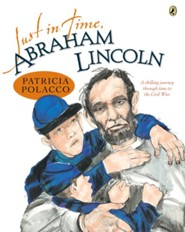Just in Time, Abraham Lincoln