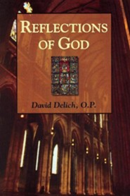 Reflections of God  -     By: David Delich