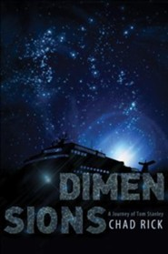 Dimensions: A Journey of Tom Stanley  -     By: Chad Rick