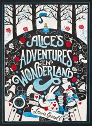 Alice's Adventures in Wonderland  -     By: Lewis Carroll