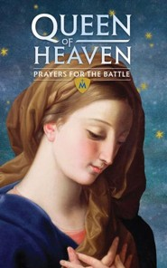 Queen of Heaven: Prayers for the Battle Booklet