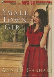 Small Town Girl: A Novel Unabridged Audiobook on MP3