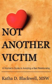 Not Another Victim  -     By: Katha D. Blackwell