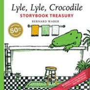 Lyle, Lyle, Crocodile Storybook Treasury  -     By: Bernard Waber