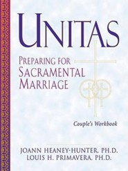 Unitas Couple's Workbook: Preparing for Sacramental Marriage  -     By: Joann Heaney-Hunter Ph.D., Louis Primavera Ph.D.