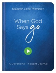 When God Says Go: A Devotional Thought Journal