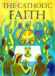 The Catholic FaithRevised Edition  -     By: Roderick Strange
