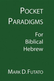 Pocket Paradigms: For Biblical Hebrew