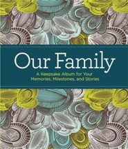 Our Family: A Keepsake Album for Your Memories, Milestones and Stories