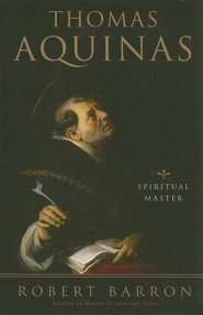 Thomas Aquinas: Spiritual Master  -     By: Robert Barron