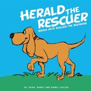 Herald the Rescuer  -     By: Trish Callies, Randy Callies, Randii Callies