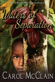 Waters of Separation  -     By: Carol McClain