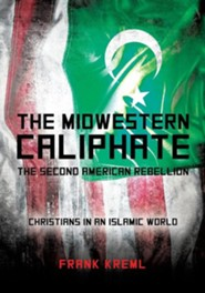 The Midwestern Caliphate  -     By: Frank Kreml