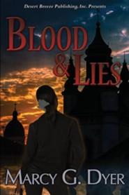 Blood & Lies  -     By: Marcy Dyer