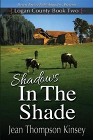Shadows in the Shade  -     By: Jean Thompson Kinsey