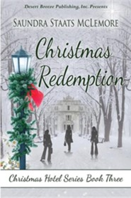 Christmas Redemption  -     By: Saundra Staats McLemore
