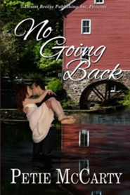 No Going Back  -     By: Petie McCarty