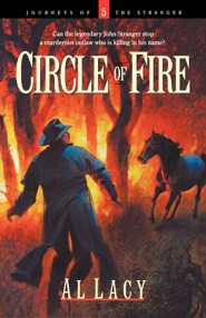 Circle of Fire  -     By: Al Lacy