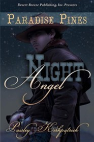 Night Angel  -     By: Paisley Kirkpatrick