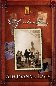 Let Freedom Ring  -     By: Al Lacy, JoAnna Lacy