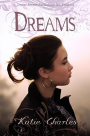 Dreams  -     By: Katie Charles