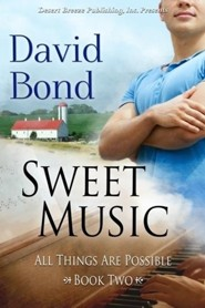 #2: All Things Are Possible Book Two: Sweet Music  -     By: David Bond