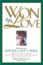 Won by Love  -     By: Norma McCorvey, Gary Thomas